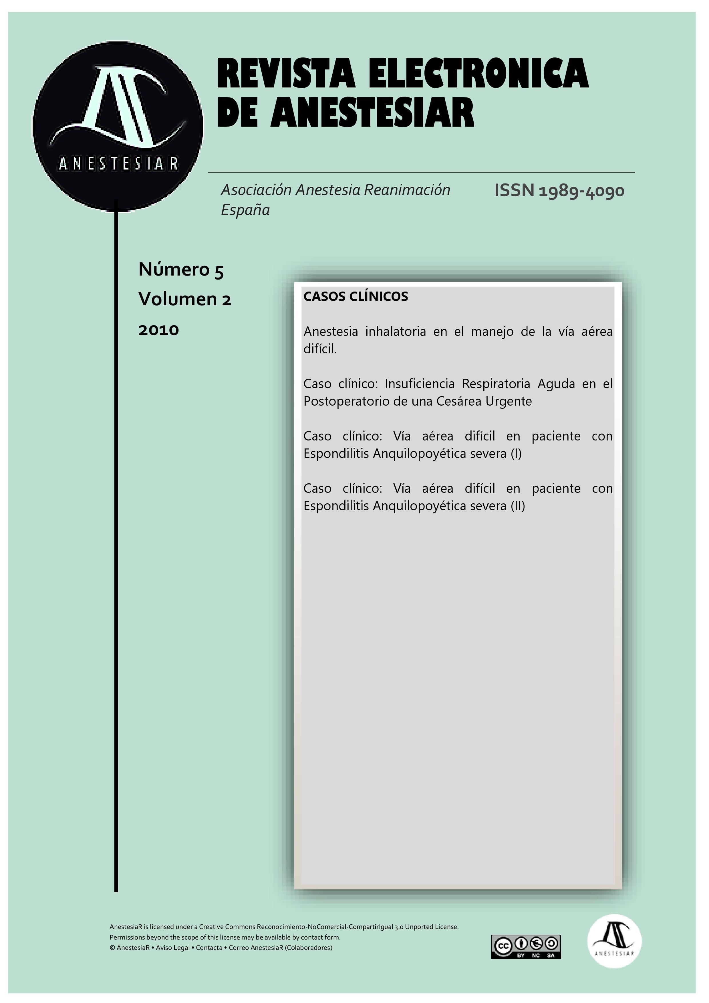 Ver Vol. 2 Núm. 5 (2010): Revista Electrónica de AnestesiaR